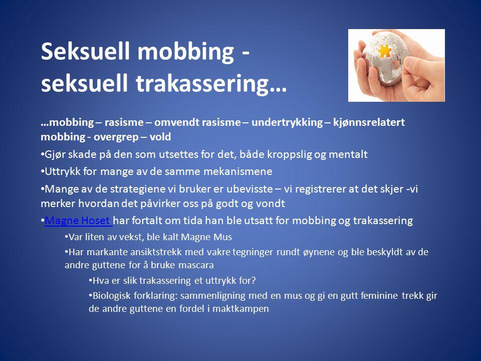 Seksuell mobbing - seksuell trakassering…