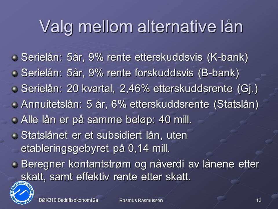 Valg mellom alternative lån
