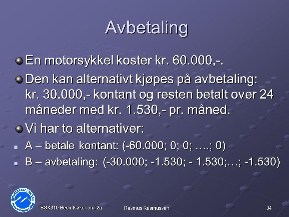Avbetaling En motorsykkel koster kr. 60.000,-.
