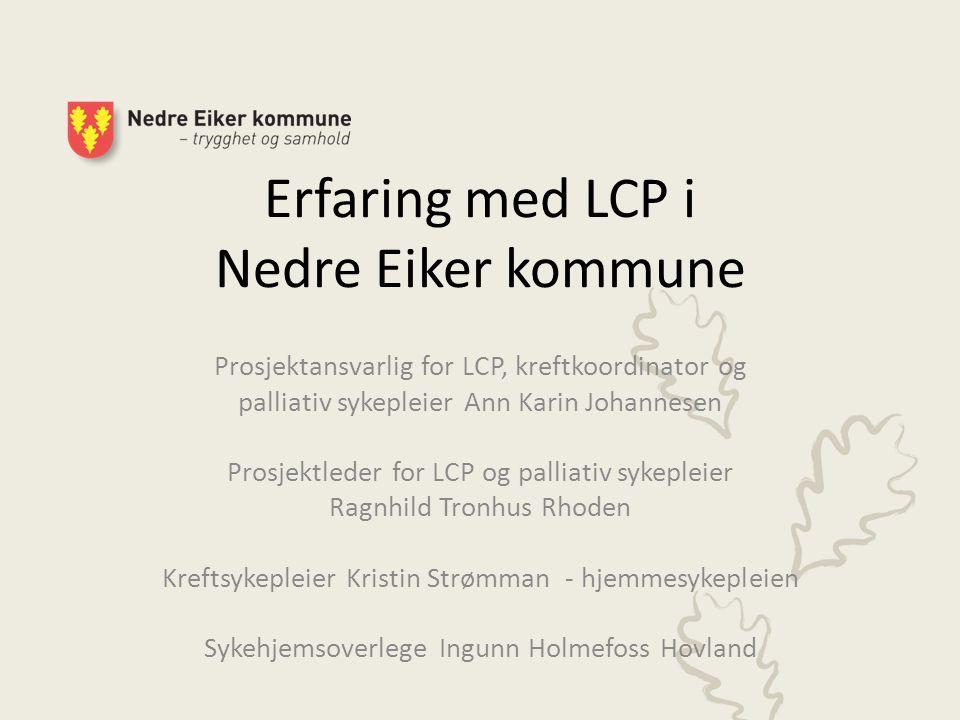 Erfaring med LCP i Nedre Eiker kommune