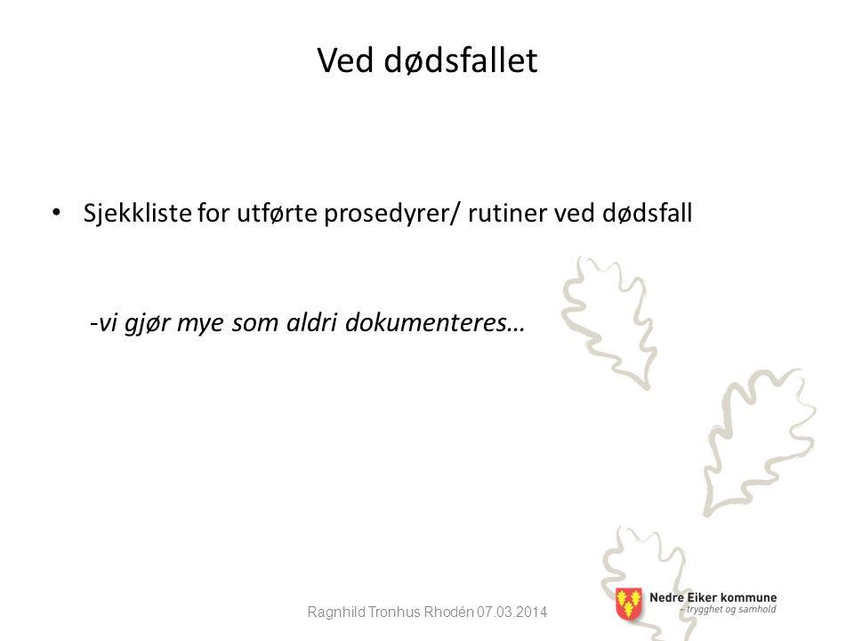 Ragnhild Tronhus Rhodén 07.03.2014