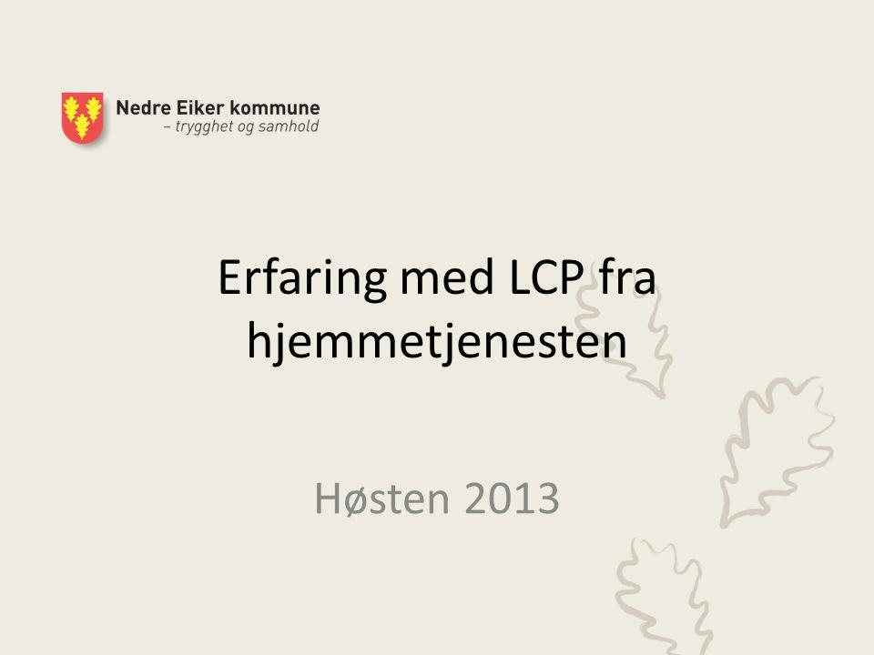 Erfaring med LCP fra hjemmetjenesten