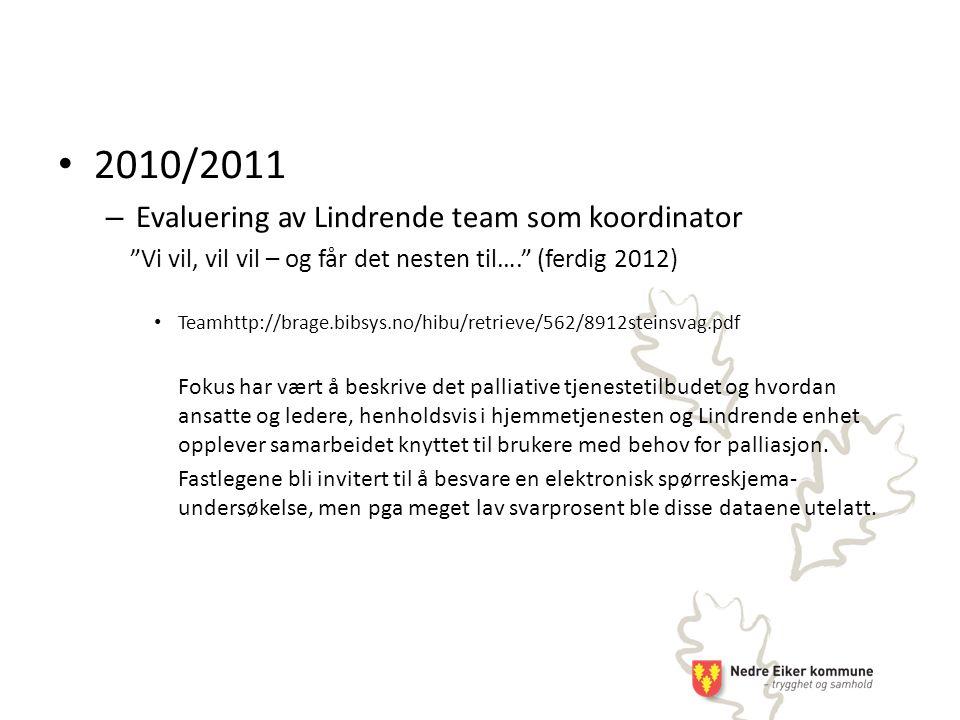 2010/2011 Evaluering av Lindrende team som koordinator