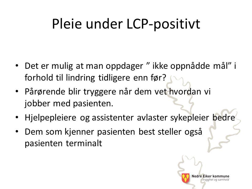 Pleie under LCP-positivt