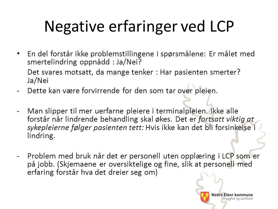Negative erfaringer ved LCP