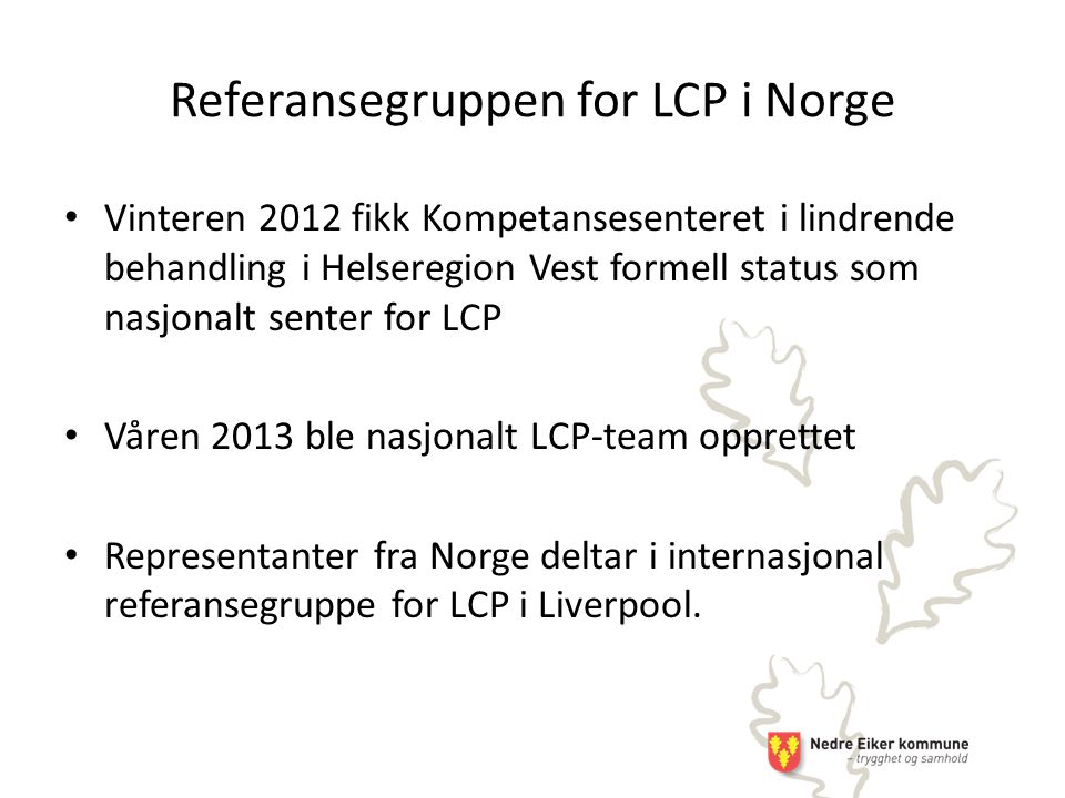 Referansegruppen for LCP i Norge