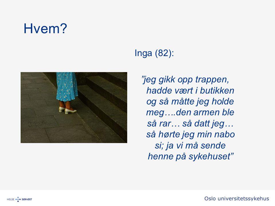 Hvem Inga (82):