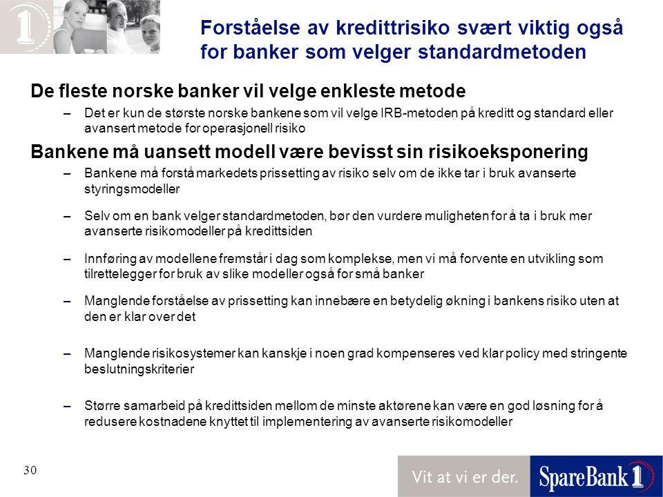 Forståelse av kredittrisiko svært viktig også for banker som velger standardmetoden