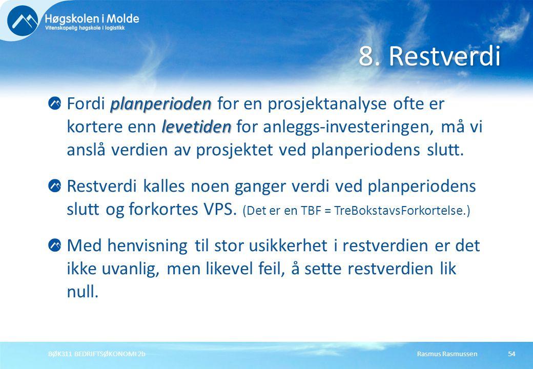 8. Restverdi