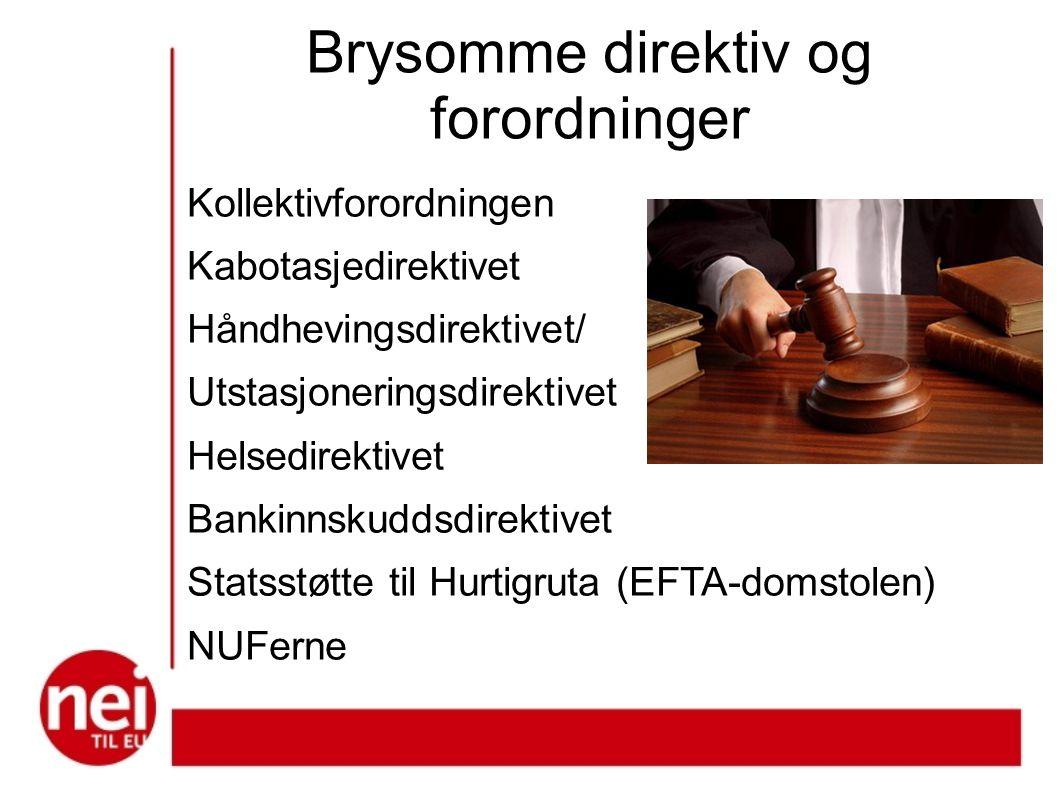 Brysomme direktiv og forordninger