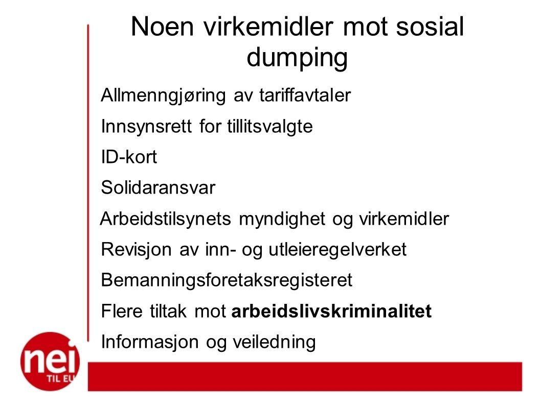 Noen virkemidler mot sosial dumping