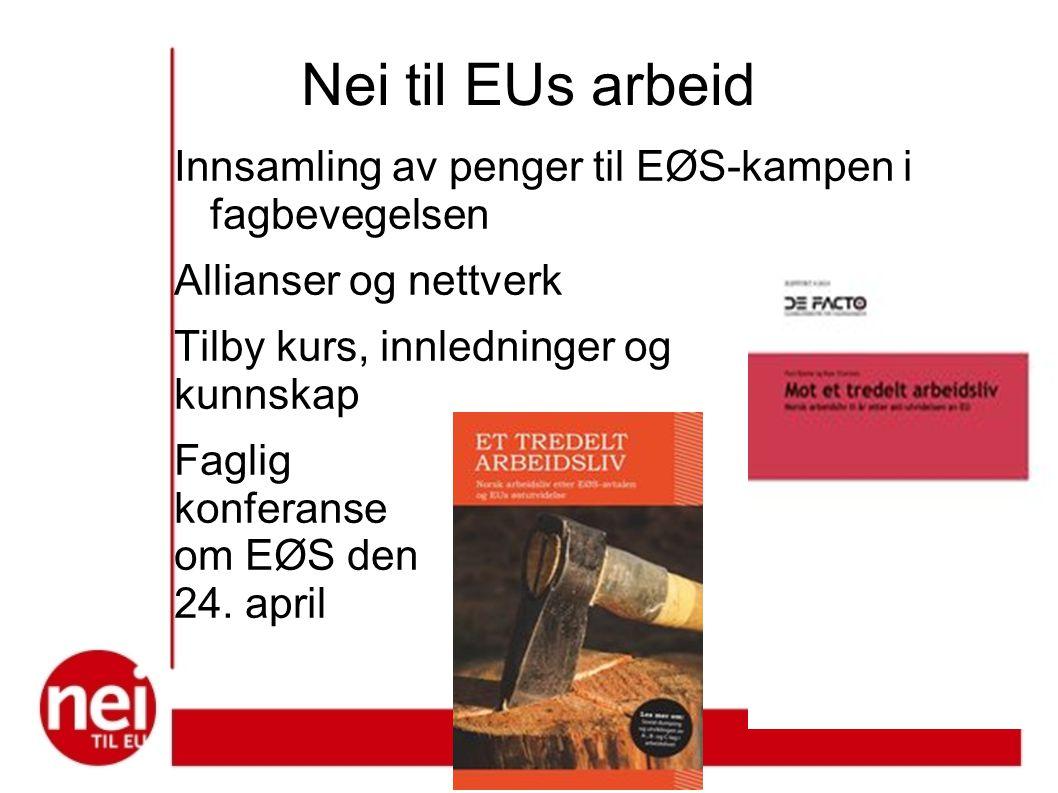 Nei til EUs arbeid