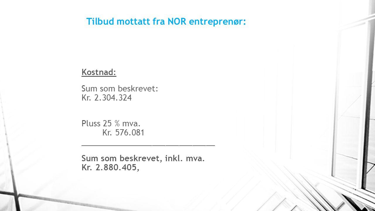 Tilbud mottatt fra NOR entreprenør: