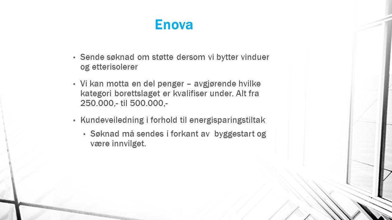 Enova Sende søknad om støtte dersom vi bytter vinduer og etterisolerer