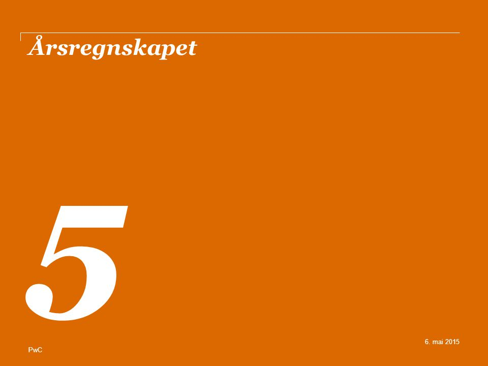 Årsregnskapet 5 6. mai 2015