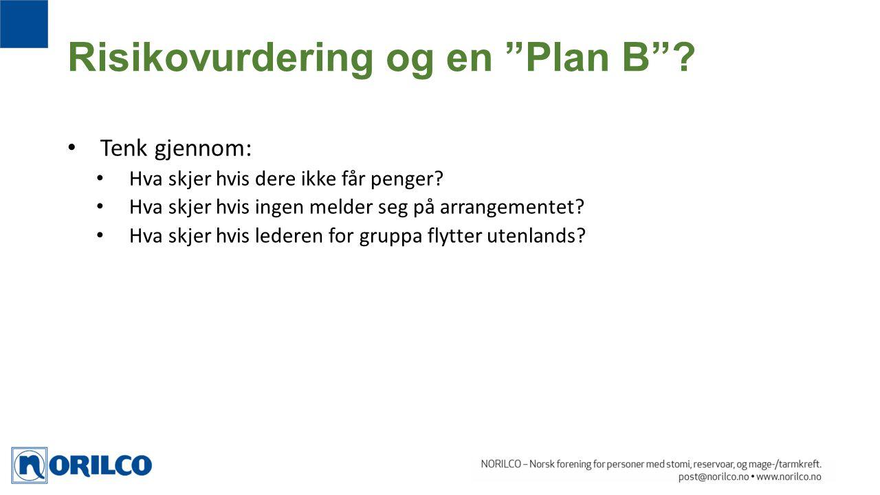 Risikovurdering og en Plan B
