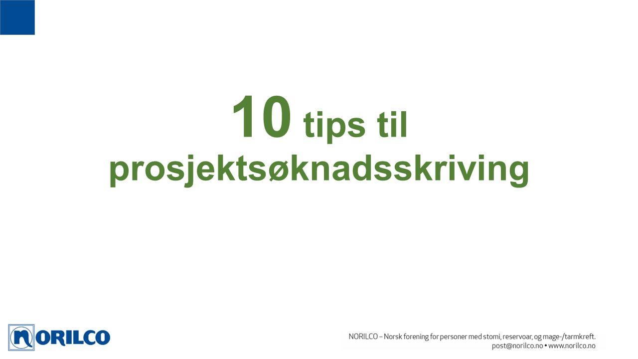 10 tips til prosjektsøknadsskriving