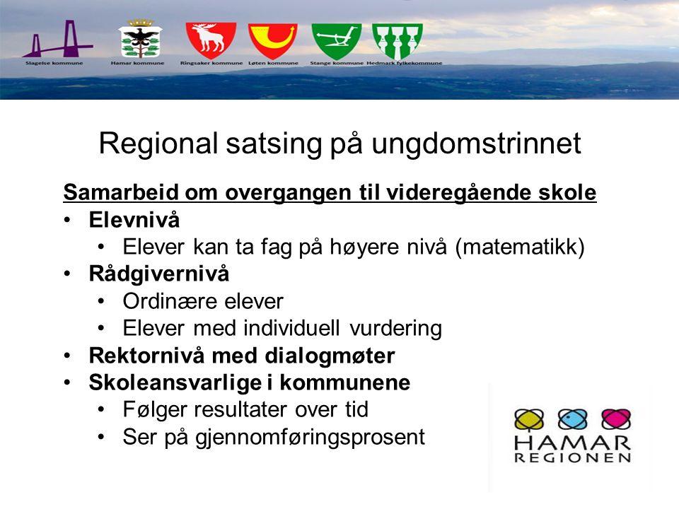 Regional satsing på ungdomstrinnet