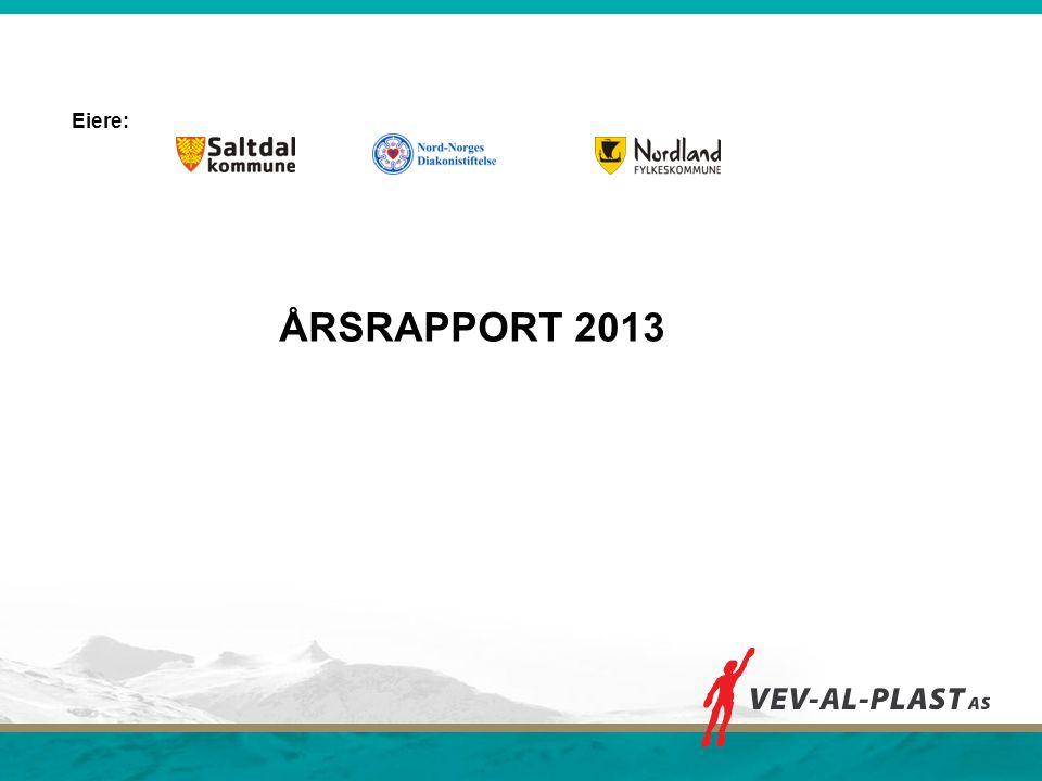 Eiere: ÅRSRAPPORT 2013