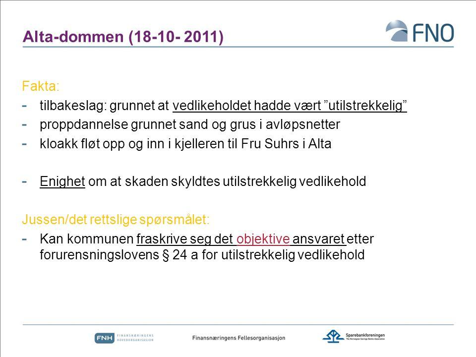 Alta-dommen (18-10- 2011) Fakta: