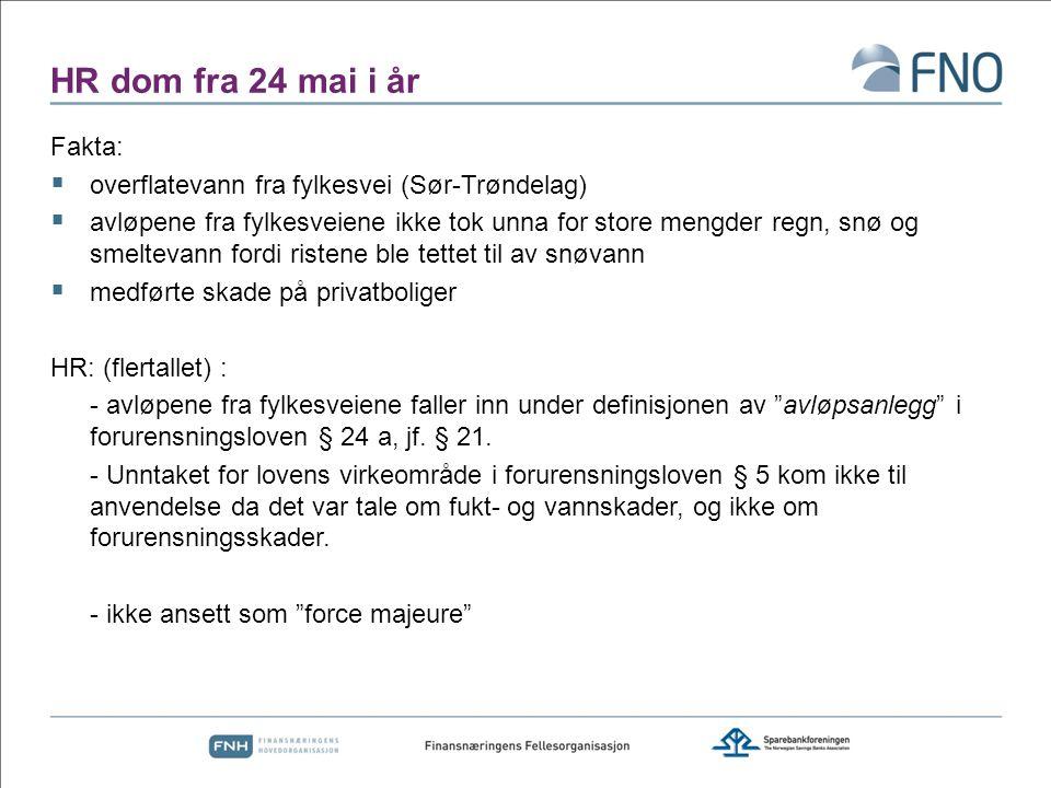 HR dom fra 24 mai i år Fakta: