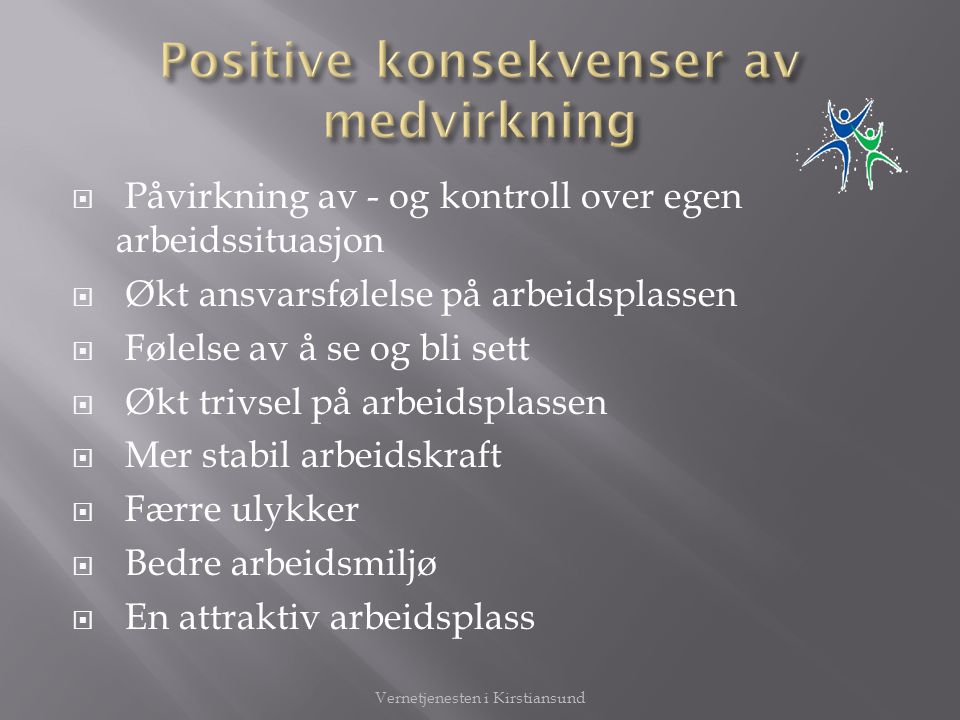 Positive konsekvenser av medvirkning