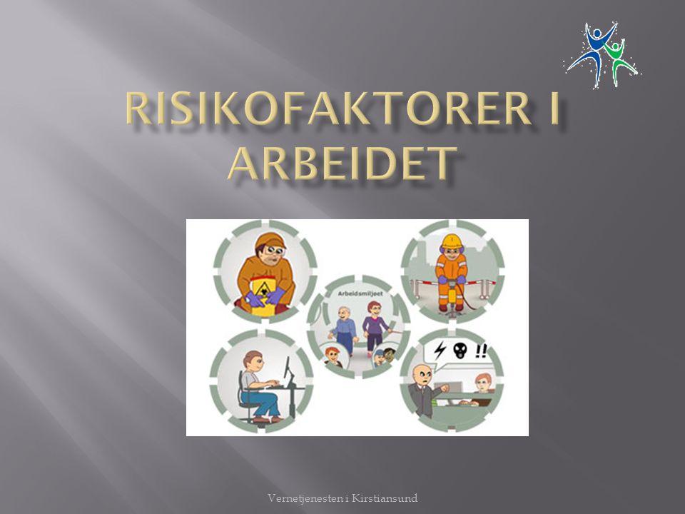 Risikofaktorer i arbeidet
