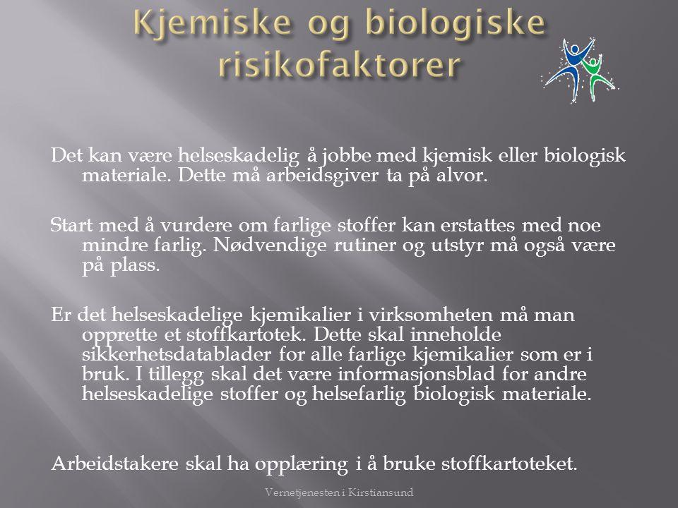 Kjemiske og biologiske risikofaktorer