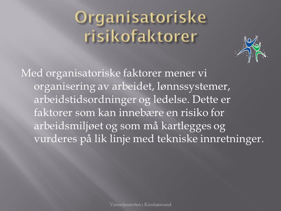 Organisatoriske risikofaktorer