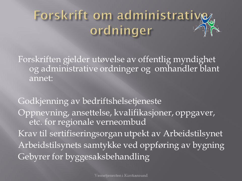 Forskrift om administrative ordninger
