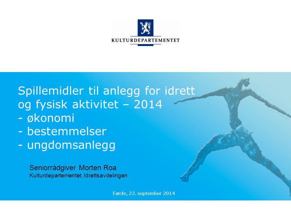 Spillemidler til anlegg for idrett og fysisk aktivitet – 2014 - økonomi - bestemmelser - ungdomsanlegg
