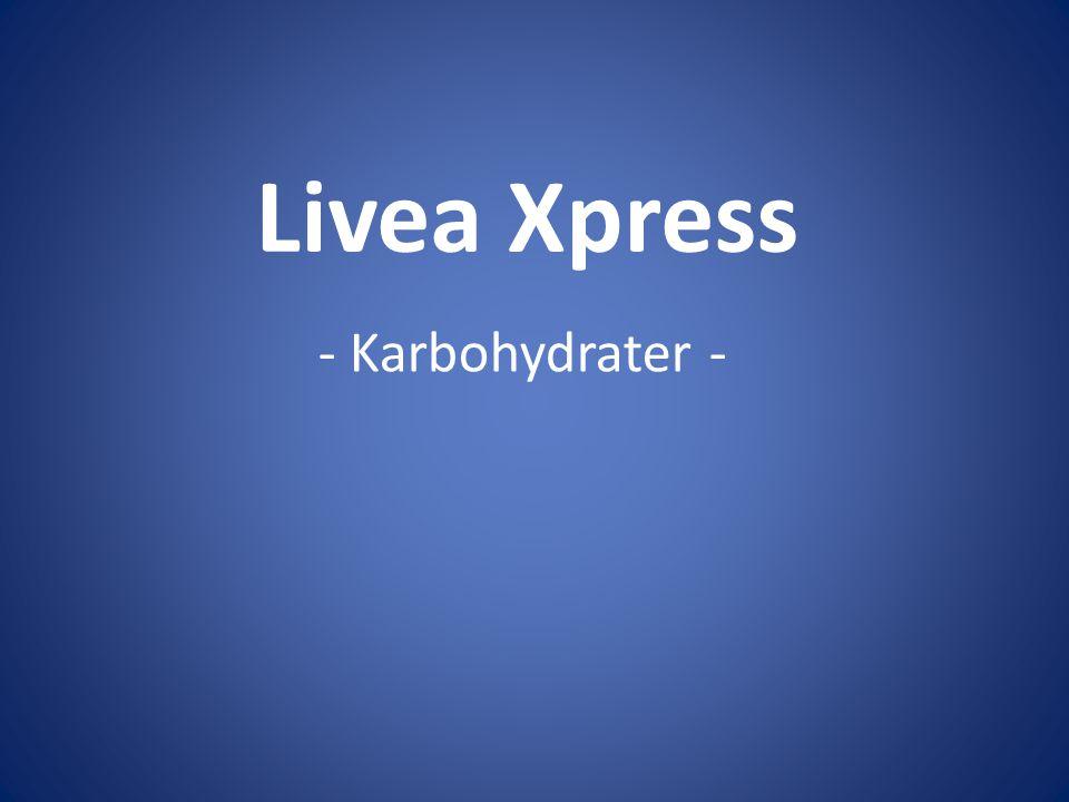 Livea Xpress - Karbohydrater -