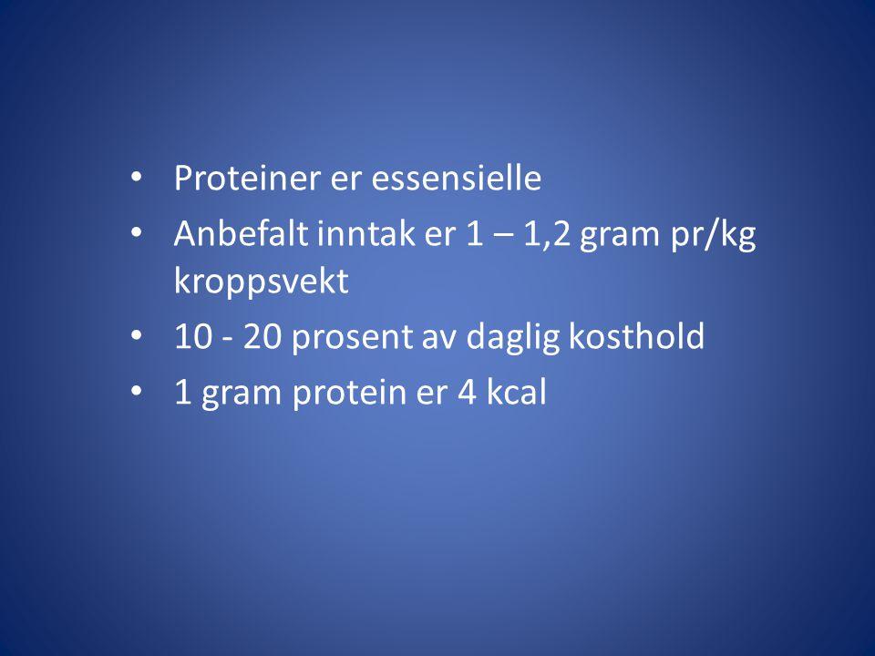 Proteiner er essensielle