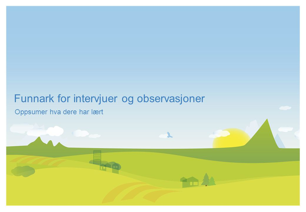 Funnark for intervjuer og observasjoner