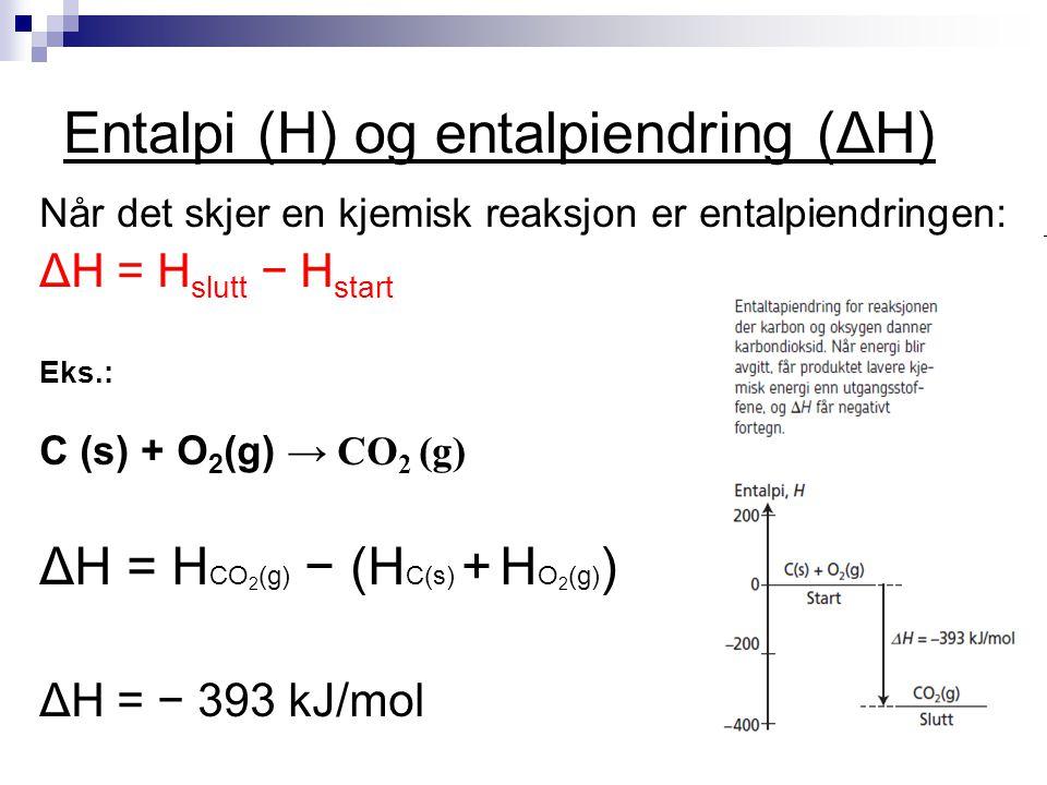 Entalpi (H) og entalpiendring (ΔH)