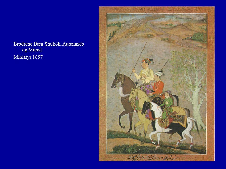 Brødrene Dara Shukoh, Aurangzeb og Murad