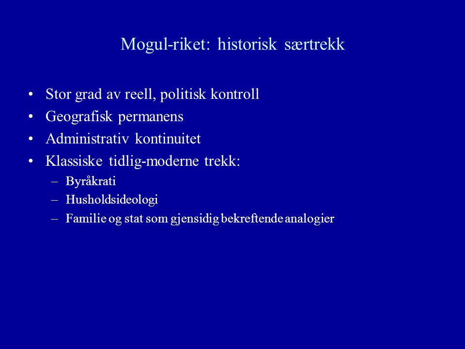 Mogul-riket: historisk særtrekk