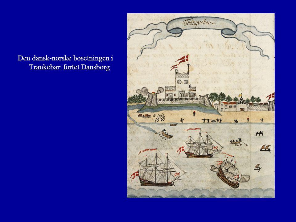 Den dansk-norske bosetningen i Trankebar: fortet Dansborg