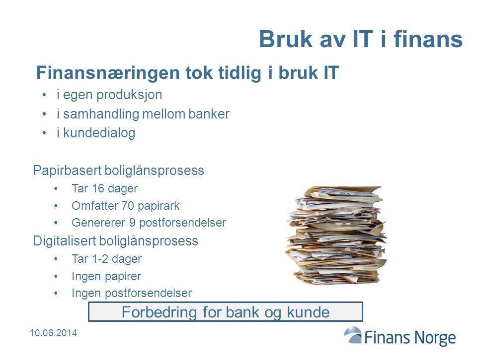 Forbedring for bank og kunde