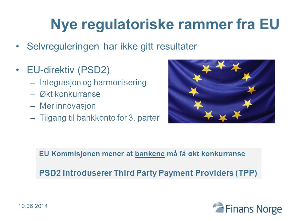 Nye regulatoriske rammer fra EU