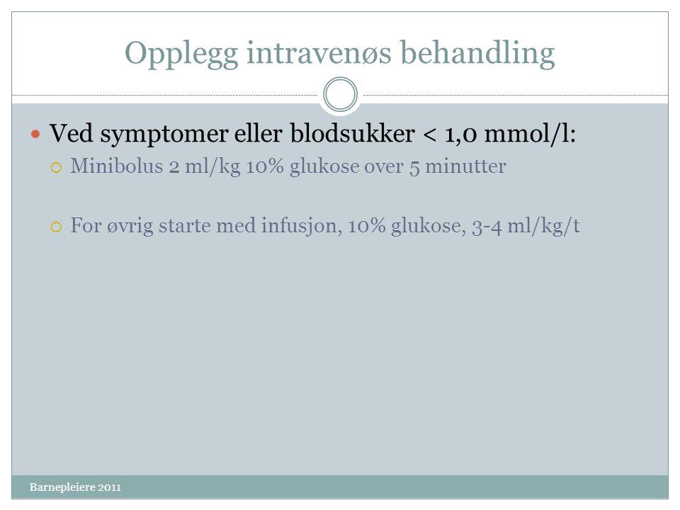 Opplegg intravenøs behandling