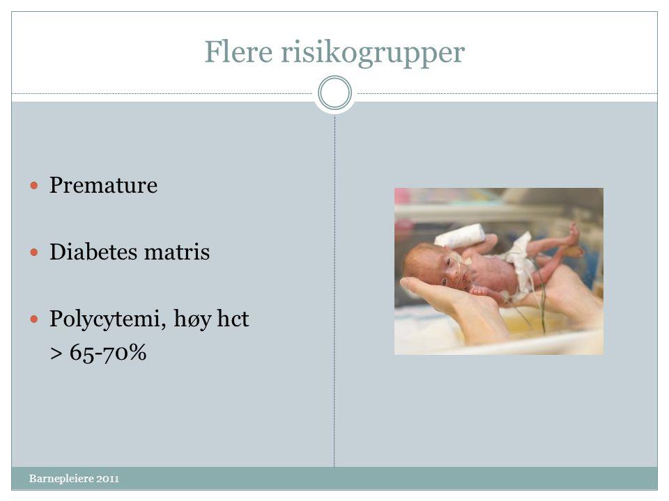 Flere risikogrupper Premature Diabetes matris Polycytemi, høy hct
