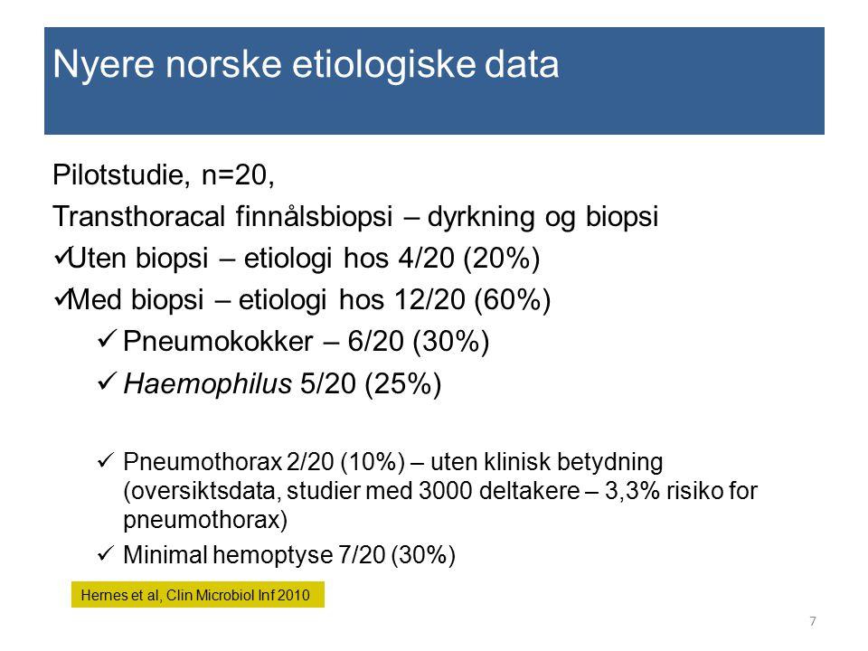 Nyere norske etiologiske data