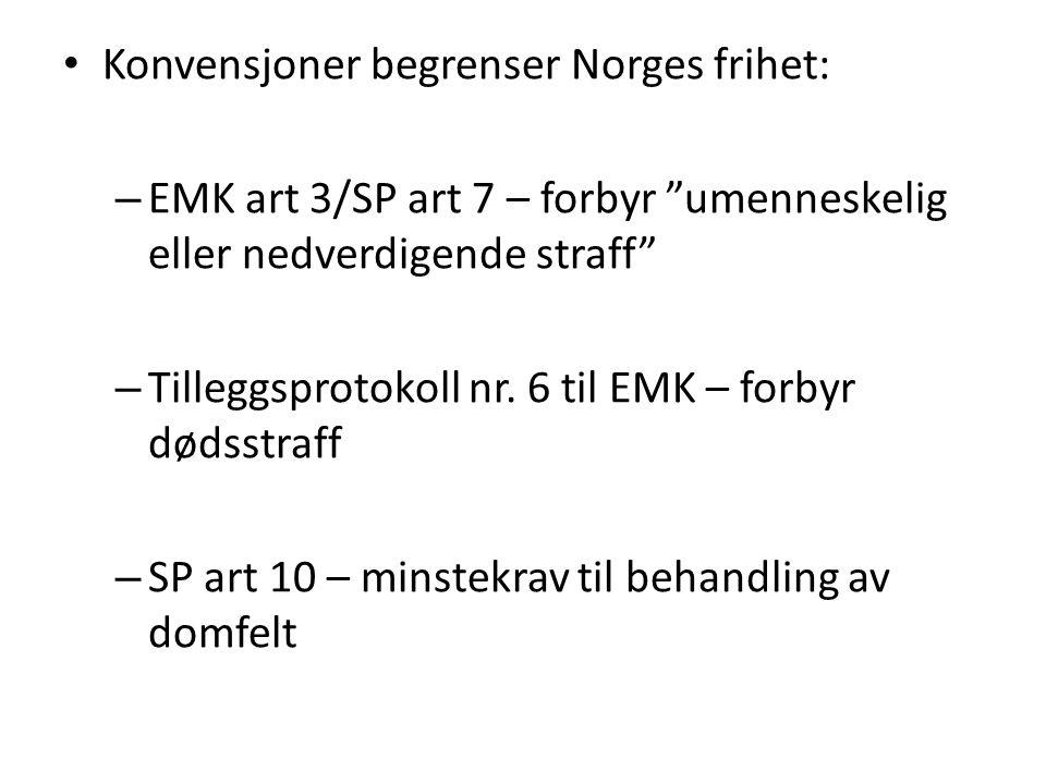 Konvensjoner begrenser Norges frihet: