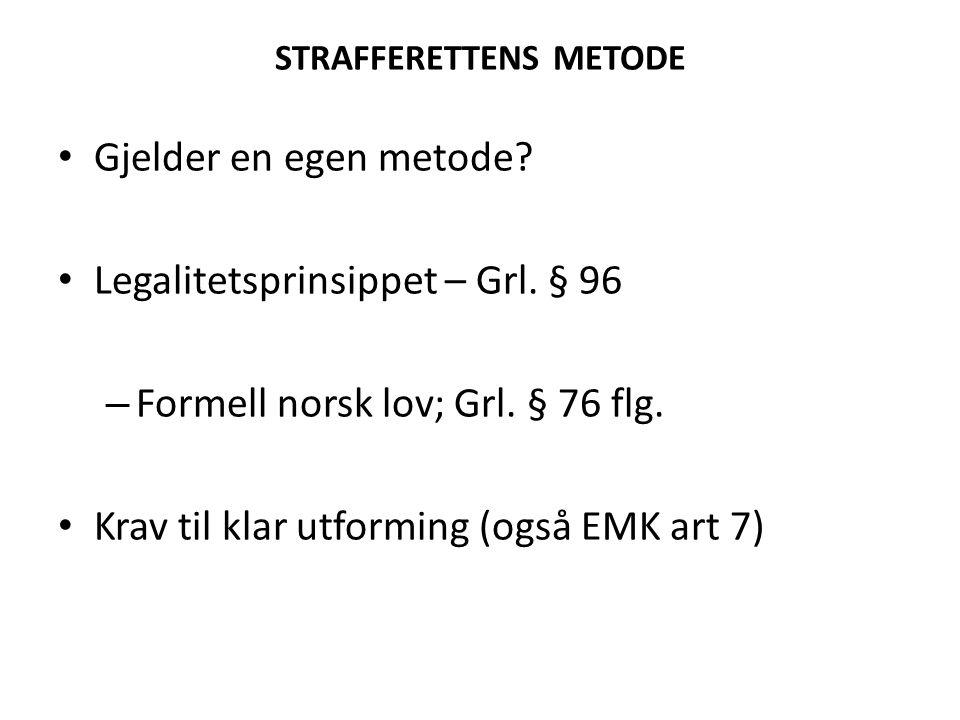 STRAFFERETTENS METODE