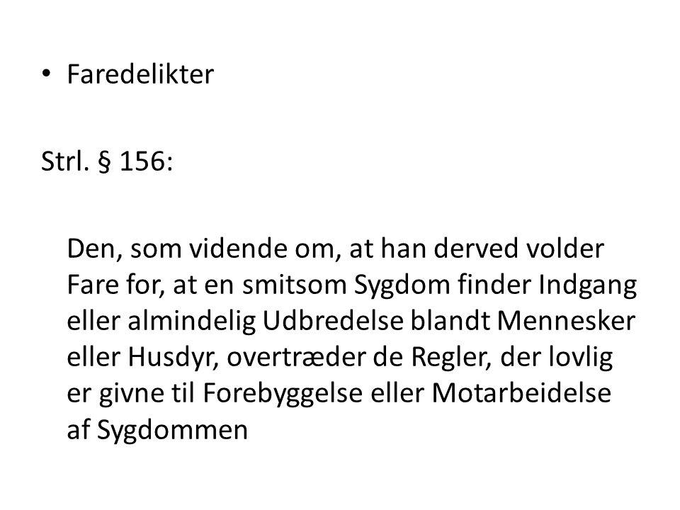 Faredelikter Strl. § 156: