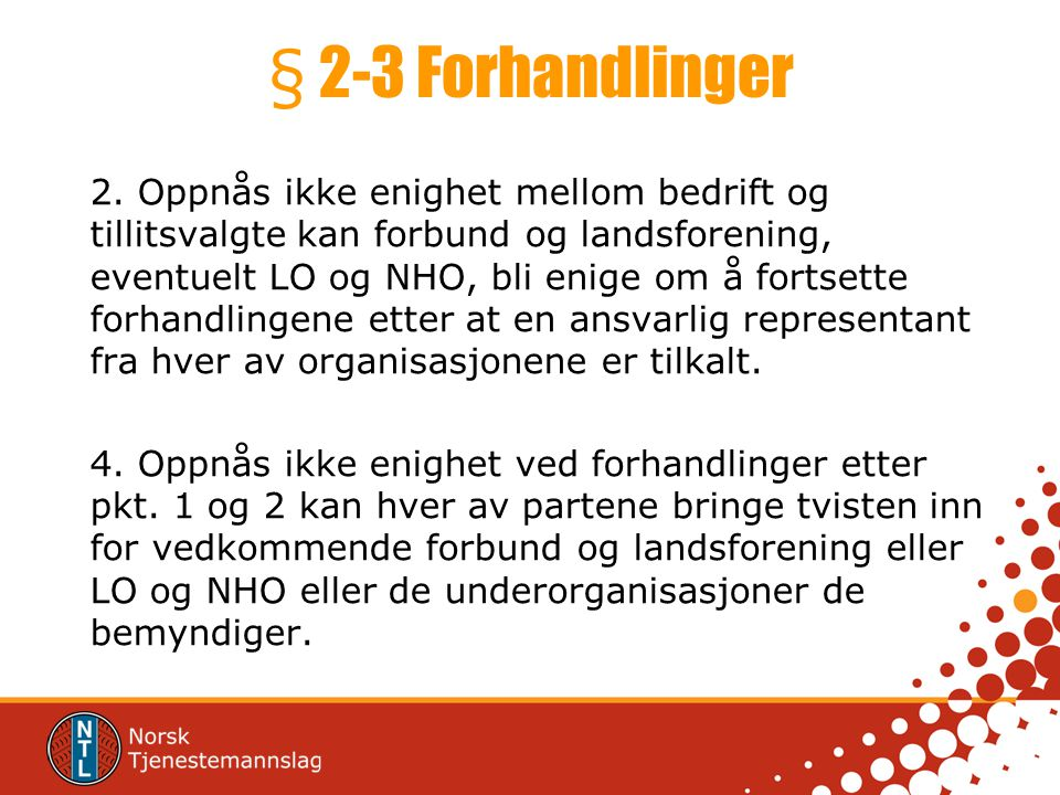 § 2-3 Forhandlinger
