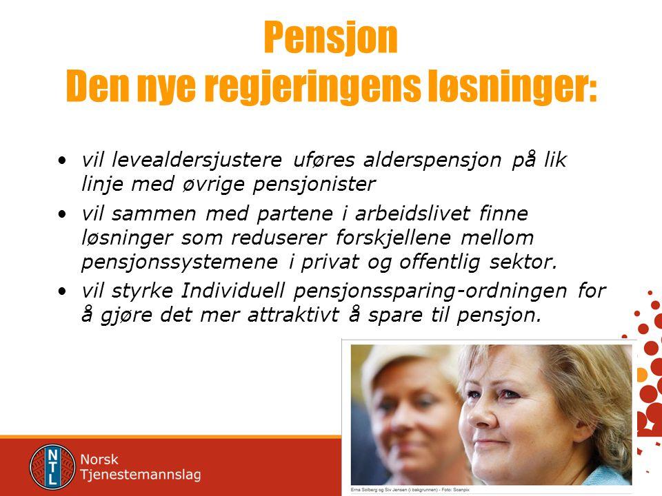 Pensjon Den nye regjeringens løsninger: