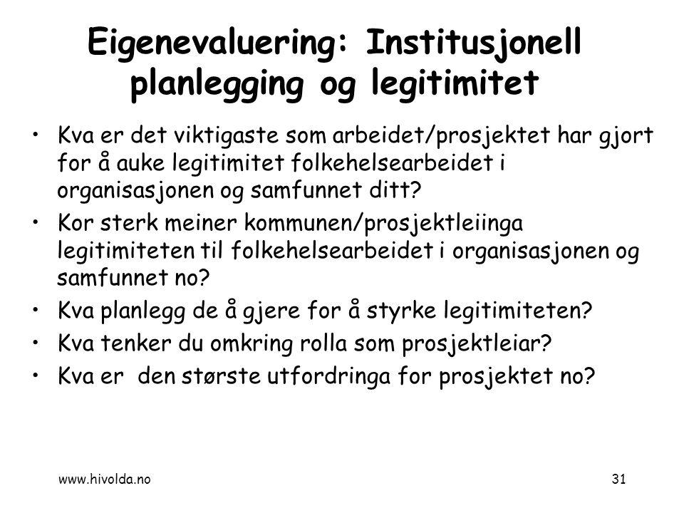 Eigenevaluering: Institusjonell planlegging og legitimitet