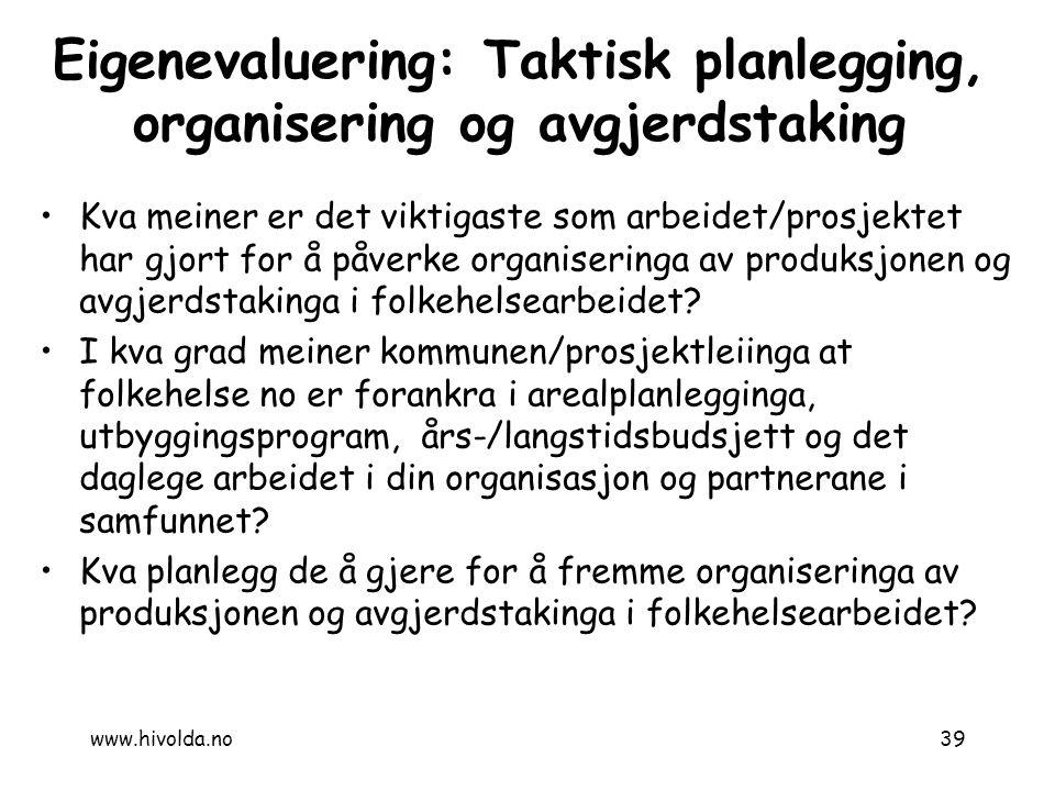 Eigenevaluering: Taktisk planlegging, organisering og avgjerdstaking